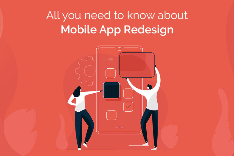 Read in detail when and how to redesign your mobile application!